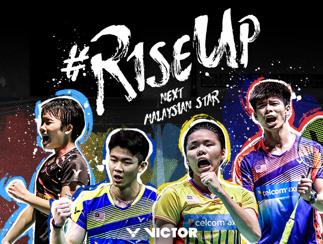 Rise Up, the next Malaysian Star